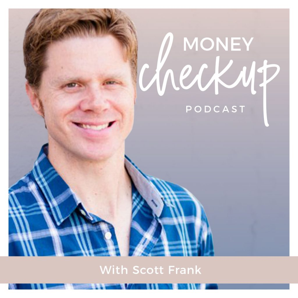 Money Checkup Podcast With Scott Frank