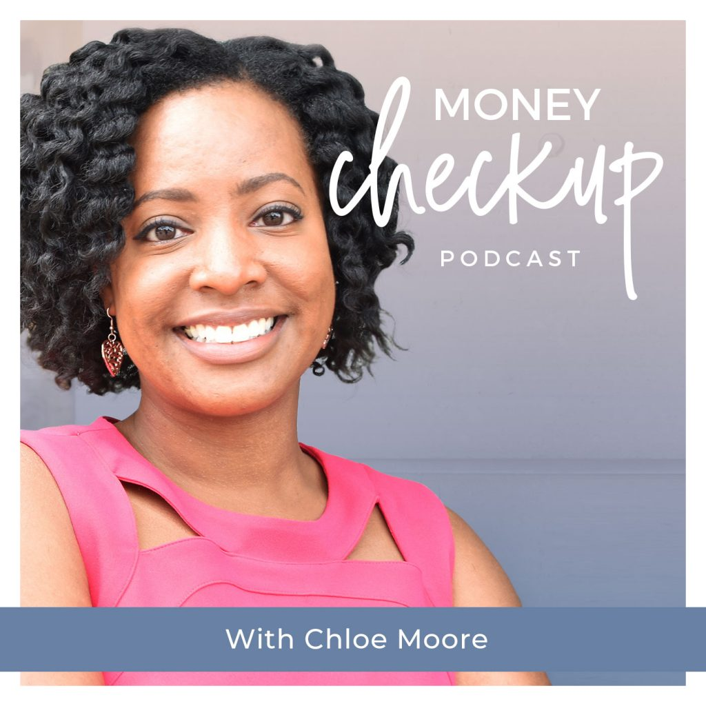 Money Checkup Podcast With Chloe Moore