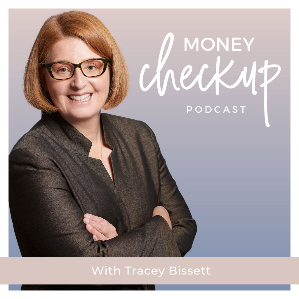 Money Checkup Podcast With Tracey Bissett